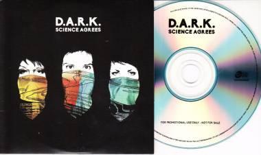 """El 27 de mayo de2016 se edita """"Science Agrees"""", primer disco deD.A.R.K."""