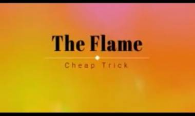"El 3 de julio de 1988 es puesto Nº 1 Billboard Pop Hit ""The Flame"" de  Cheap Trick"