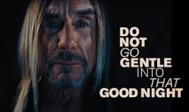 Iggy Pop estrena el videoclip de «Do Not Go Gentle Into That Good Night»